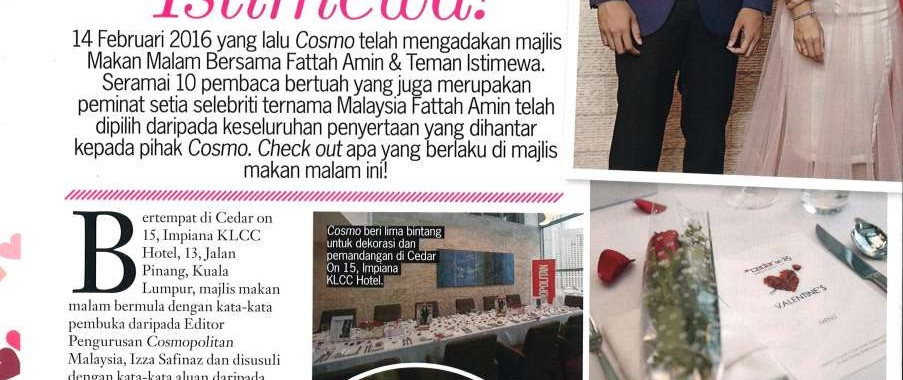 COSMOPOLITAN MAGAZINE APRIL 2016 ISSUE : DATE WITH FATTAH AMIN AT CEDAR ON 15