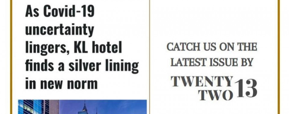 As Covid-19 uncertainty lingers, KL hotel finds a silver lining in new norm